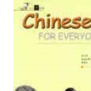 Chinese for Everyone: Bk.1