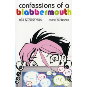 Confessions of a Blabbermouth