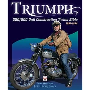 Triumph 350/500 Unit-construction Twins 1957 - 1974 Bible