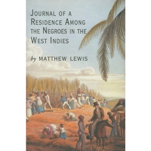 Journal of a Residence Among the Negroes of the West Indies