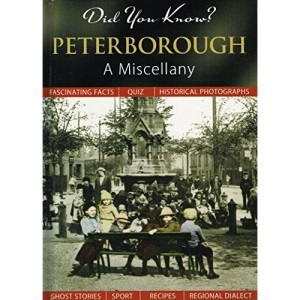 Did You Know? Peterborough: A Miscellany