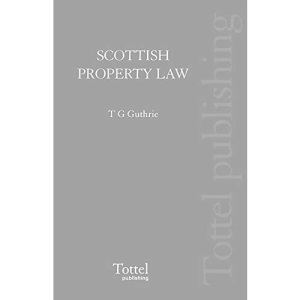 Scottish Property Law: 2nd Edition