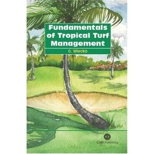 Fundamentals of Tropical Turf Management (Cabi Publishing)