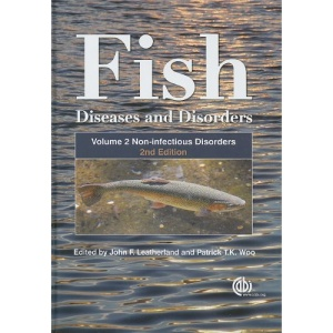 Fish Diseases and Disorders: Non-infectious Disorders v. 2