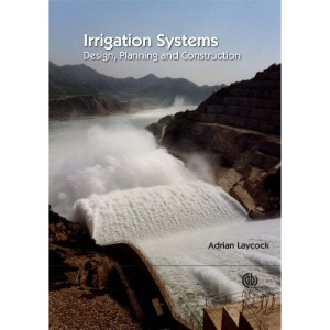 Irrigation Systems: Design, Planning and Construction
