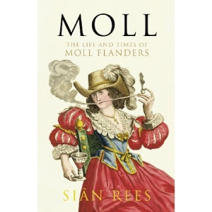Moll: The Life and Times of Moll Flanders