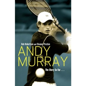 Andy Murray: The Story So Far...