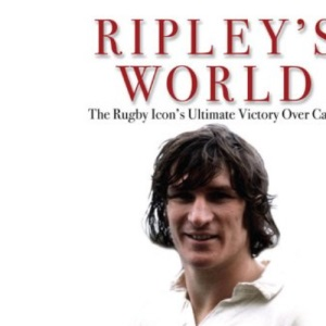 Ripley's World: The Rugby Icon's Ultimate Victory Over Cancer