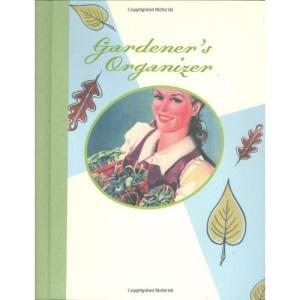 Gardener's Organizer (Interactive Journals)