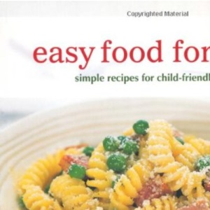 Easy Food for Kids (Cookery)