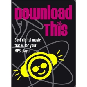 Download This: Best Digital Music Tracks for Your MP3 Player