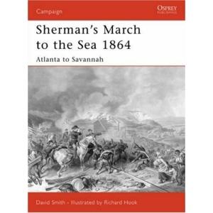 Sherman's March to the Sea 1864: Atlanta to Savannah (Campaign)