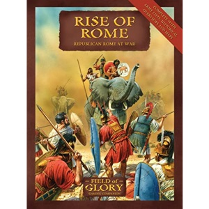 Field of Glory 1: Rise of Rome: Republican Rome Army List (Field of Glory): Field of Glory Republican Rome Army List