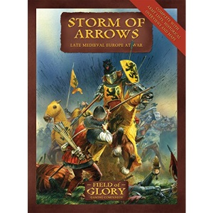Storm of Arrows: Field of Glory late Medieval Army List: No. 2