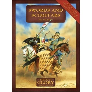 Field of Glory 4: Swords and Scimitars: The Crusades Army List (Field of Glory): Field of Glory: the Crusades Army Lists