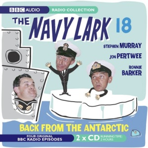 The Navy Lark Volume 18: Back From The Antarctic: Back from the Antartic v. 18