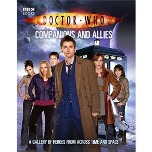 Doctor Who: Companions And Allies (Dr Who)