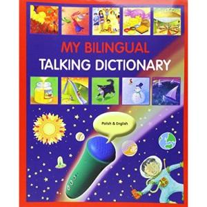My Bilingual Talking Dictionary in Polish and English