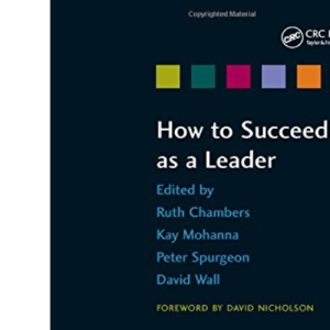 How to Succeed as a Leader (How to Suceed)