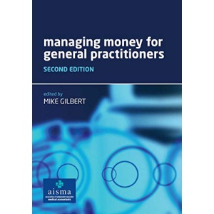 Managing Money for General Practitioners: 2