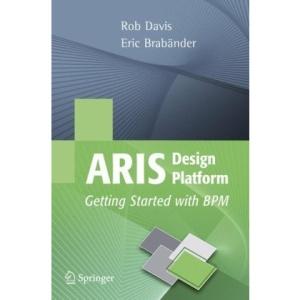 ARIS Design Platform: Getting Started with BPM