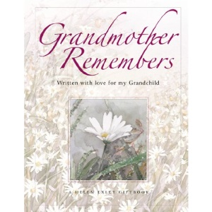Grandmother Remembers (Helen Exley Giftbooks)