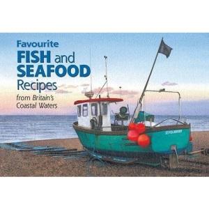 Favourite Fish and Seafood Recipes (Favourite Recipes)