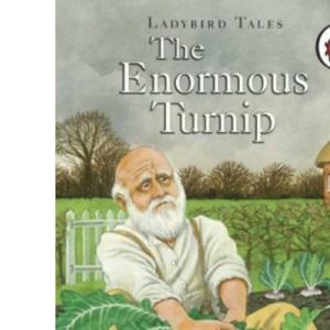 The Enormous Turnip: Ladybird Tales