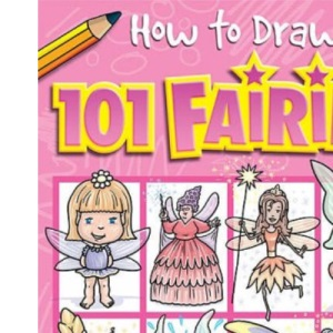 101 Fairies (How to Draw)