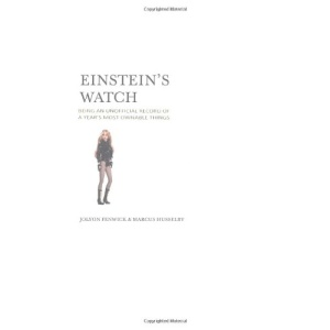 Einstein's Watch: being an unofficial record of a year's most ownable things