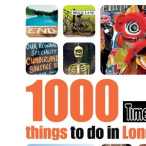 1000 Things to Do in London (Time Out 1000 Things to Do in London)