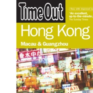 Time Out Hong Kong: Macau & Guangzhou