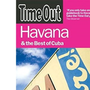 Time Out Havana (Time Out Havana & the Best of Cuba)