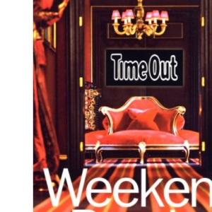 Time Out Weekend Breaks in Great Britain & Ireland - 2nd Edition (Time Out Guides)