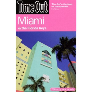 Time Out Miami (Time Out Miami & the Florida Keys)