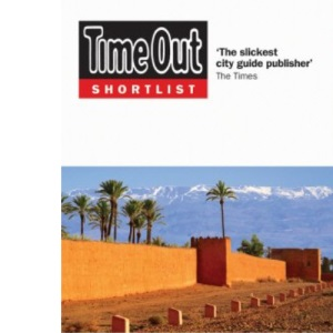 Time Out Shortlist Marrakech: What's New. What's On. What's Best