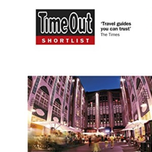 Time Out Shortlist Berlin: What´s New. What´s On. What´s Best