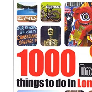 1000 things to do in London 2nd edition (Time Out 1000 Things to Do in London)