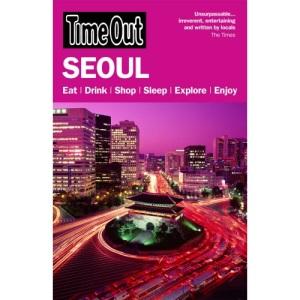Time Out Seoul 1st edition: Eat, Drink, Shop, Sleep, Explore, Enjoy