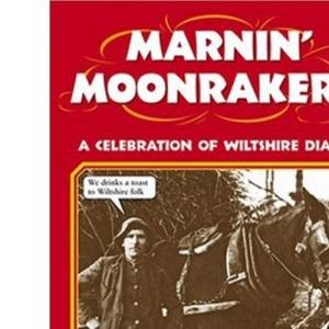 Marnin' Moonrakers (Local Dialect)
