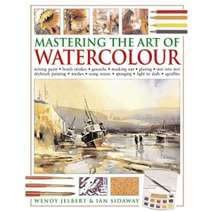 Mastering the Art of Watercolour