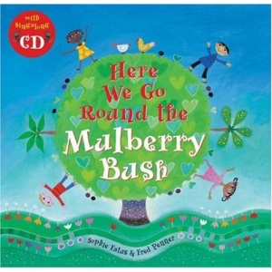 Here We Go Round the Mulberry Bush (Book & CD) (Sing Along With Fred Penner)