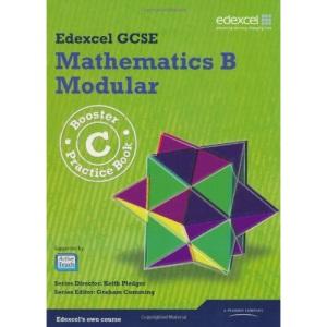 GCSE Mathematics Edexcel 2010: B Booster C Practice Book (GCSE Maths Edexcel 2010)
