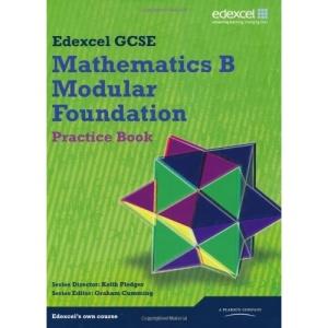 GCSE Mathematics Edexcel 2010: Spec B Foundation Practice Book (GCSE Maths Edexcel 2010)