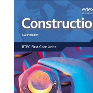 Construction: BTEC Level 2 First Core Units