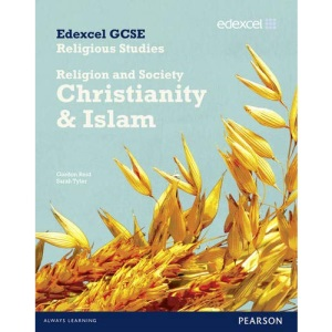 Edexcel GCSE Religious Studies Unit 8B: Religion and Society - Christianity & Islam Student Book