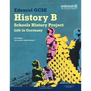 Edexcel GCSE History B: Schools History Project - Germany Student Book (2C)
