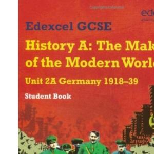 Edexcel GCSE Modern World History Unit 2A Germany 1918-39 Student Book (Modern World History Texts)