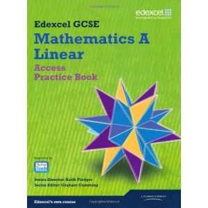 GCSE Mathematics Edexcel 2010: Spec A Access Practice Book (GCSE Maths Edexcel 2010)