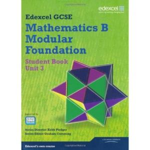 GCSE Mathematics Edexcel 2010: Spec B Foundation Unit 3 Student Book (GCSE Maths Edexcel 2010)